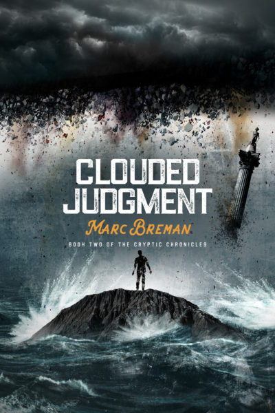 Clouded Judgment by author Marc Breman