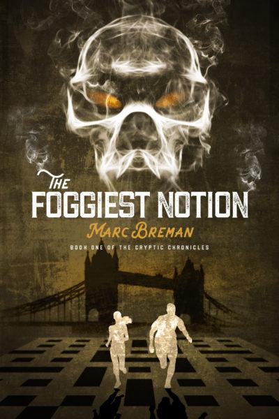 The Foggiest Notion Book by Author Marc Breman